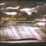 Northern Lights: English Cello Sonatas, 1920-1950
