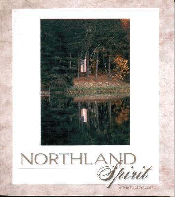 Northland Spirit - Peterson, Michael