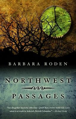 Northwest Passages - Roden, Barbara