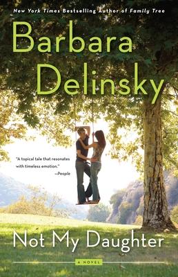 Not My Daughter - Delinsky, Barbara