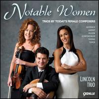 Notable Women - Lincoln Trio