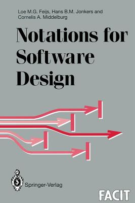 Notations for Software Design - Feijs, Loe M G, and Jonkers, Hans B M, and Middelburg, Cornelis a