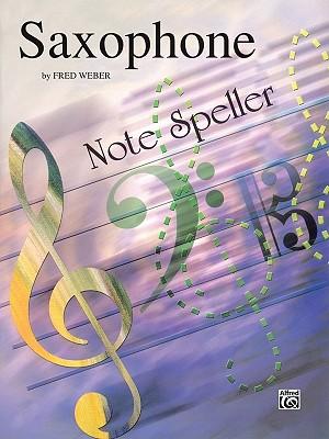 Note Spellers: Saxophone - Weber, Fred