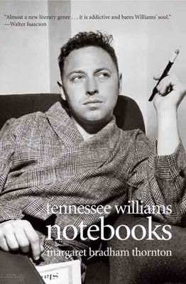 Notebooks - Williams, Tennessee, and Thornton, Margaret Bradham (Editor)