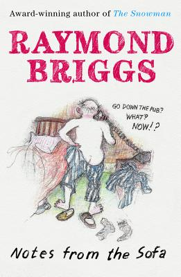 Notes From the Sofa - Briggs, Raymond