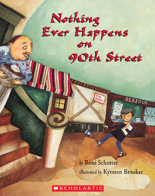 Nothing Ever Happens on 90th Street - Schotter, Roni