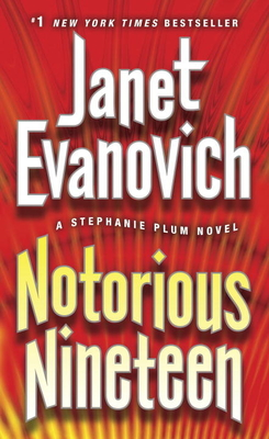 Notorious Nineteen: A Stephanie Plum Novel - Evanovich, Janet