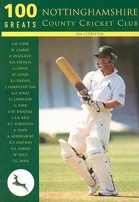 Nottinghamshire County Cricket Club - Ledbetter, Jim