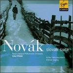 Nov�k: In the Tatra Mountains; Eternal Longing; Slovak Suite