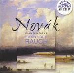Novák: Piano Works