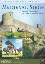 NOVA: Secrets of Lost Empires II - Medieval Siege