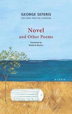 Novel and Other Poems - Seferis, George, and Beaton, Roderick (Translated by), and Markopoulos, Konstantinos (Cover design by)
