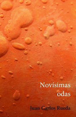 Novisimas Odas - Rueda, Juan Carlos