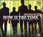 Now Is the Time: Live at Willow Creek [DVD]