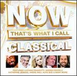 Now That's What I Call Classical - Aled Jones (vocals); Alfie Boe (vocals); Andrea Bocelli (tenor); Bella Davidovich (piano); Bond; Bryn Terfel (baritone); Hayley Westenra (vocals); Il Divo; James Galway (flute); Joe McElderry (vocals); Katherine Jenkins (vocals); Kiri Te Kanawa (soprano)