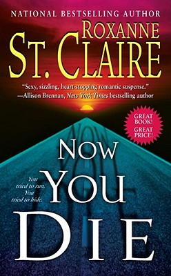 Now You Die - St Claire, Roxanne