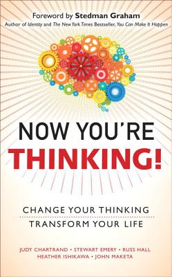 Now You're Thinking!: Change Your Thinking... Transform Your Life (Paperback) - Chartrand, Judy
