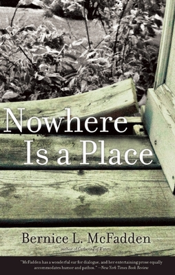 Nowhere Is a Place - McFadden, Bernice L