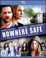Nowhere Safe [Blu-ray]