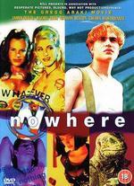 Nowhere - Gregg Araki