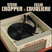 Nudge It Up a Notch - Steve Cropper & Felix Cavaliere