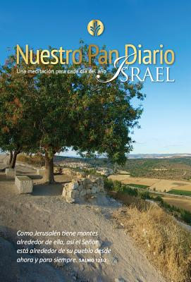Nuestro Pan Diario Israel 2017 - Our Daily Bread, Our Daily Bread