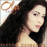 Nuevos Senderos - Olga Tañón