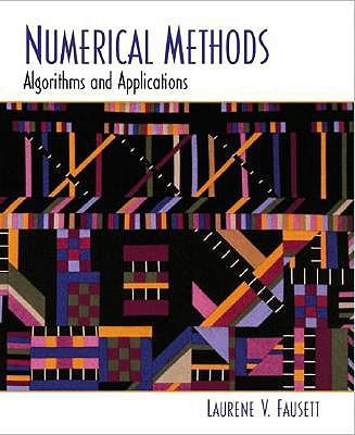 Numerical Methods: Algorithms and Applications - Fausett, Laurene V