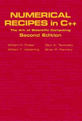 Numerical Recipes in C++: The Art of Scientific Computing - Press, William H (Editor), and Teukolsky, Saul A (Editor), and Vetterling, William T (Editor)