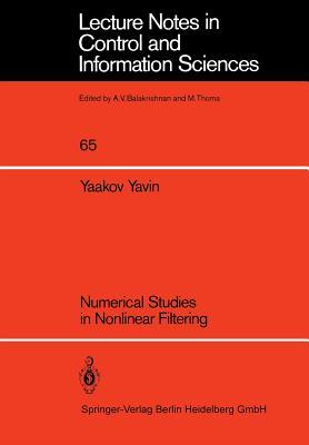 Numerical Studies in Nonlinear Filtering - Yavin, Y