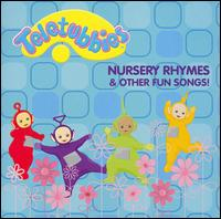 Nursery Rhymes and Other Fun Songs! - The Teletubbies