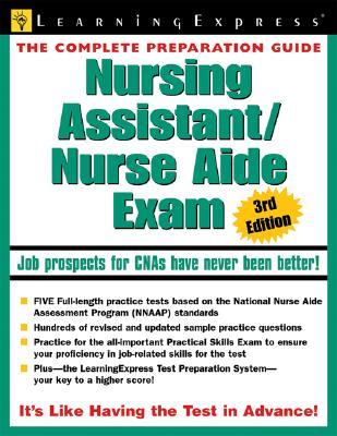 Nursing Assistant/Nurse Aide Exam - Learning Express LLC (Creator)
