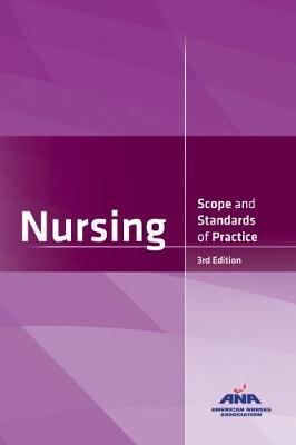 Nursing: Scope and Standards of Practice - American Nurses Association
