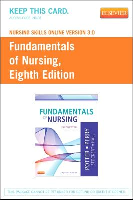 Nursing Skills Online Version 3.0 for Fundamentals of Nursing (User Guide and Access Code) - Potter, Patricia A, R.N., PH.D., and Perry, Anne Griffin, R.N., and Stockert, Patricia