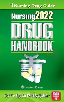 Nursing2022 Drug Handbook - Lippincott  Williams & Wilkins