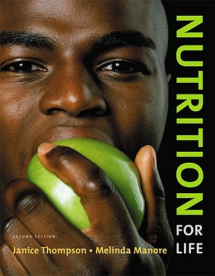 Nutrition for Life - Thompson, Janice, Dr., and Manore, Melinda, Dr.