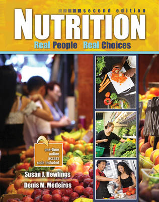 Nutrition: Real People, Real Choices - J, Hewlings