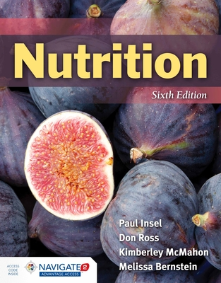 Nutrition - Insel, Paul, and Ross, Don, and McMahon, Kimberley