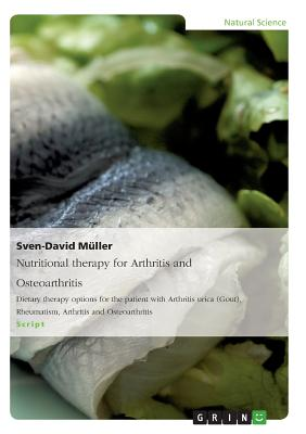 Nutritional Therapy for Arthritis and Osteoarthritis - Muller, Sven-David