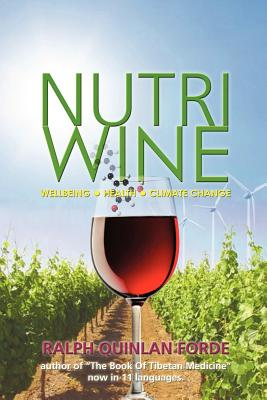 Nutriwine: Wellbeing - Health - Climate Change - Quinlan-Forde, Ralph