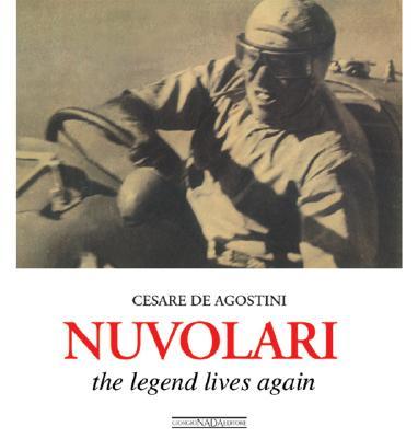Nuvolari: The Legend Lives on - Agos, Cesare, and de Agostini, Cesare