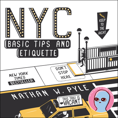 NYC Basic Tips and Etiquette - Pyle, Nathan W