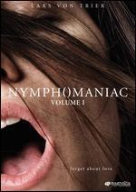 Nymphomaniac: Volume I - Lars von Trier