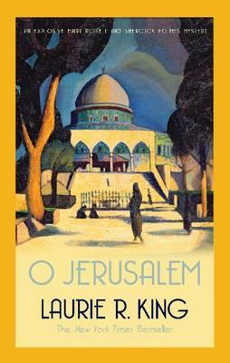 O Jerusalem - King, Laurie R.