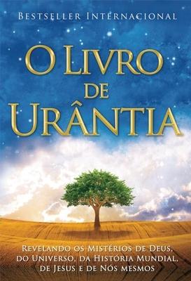 O Livro de Ura[ntia - Foundation, Urantia