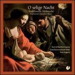 O selige Nacht: Traditional Christmas Music