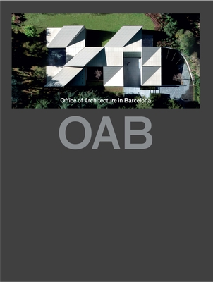 Oab (Updated): Office of Architecture in Barcelona - Ferrater, Carlos