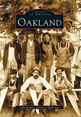 Oakland - Madden, John, and Heffernan, Kevin