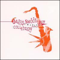Oasis Smooth Jazz Awards Collection - Various Artists