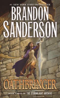Oathbringer: Book Three of the Stormlight Archive - Sanderson, Brandon